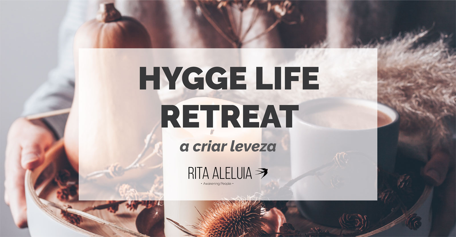 Evento Hyggee Retreat
